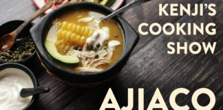Ajiaco (Colombian Potato and Chicken Soup)    Kenji's Cooking Show