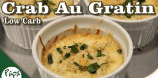 Crab Au Gratin – Low Carb Keto Crab Dinner Recipe
