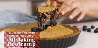 Healthy Blueberry Pie Recipe With Gluten-Free Crust | Alt-Baking Bootcamp | Well+Good