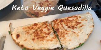Low Carb Veggie Quesadilla | Quick Keto Vegetarian Meals | Easy To Keto