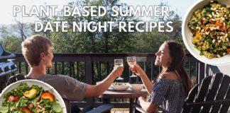 Vegan summer date night recipes 🥂