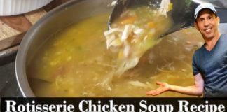 Amazing Rotisserie Chicken Soup Recipe - The Best Chicken Soup Recipe in under 20 minutes Ya'Eat