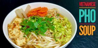 Vietnamese Pho Soup | Super Easy Vegetarian Pho Soup - Vietnamese Noodle Soup