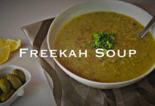 Freekah Soup - Easy Vegetarian Recipe, 4 Ingredients Soup