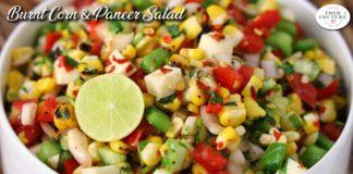 Healthy and Easy - Burnt Corn & Paneer Salad   बर्न्ट कॉर्न पनीर सलाद   Chetna Patel Recipes
