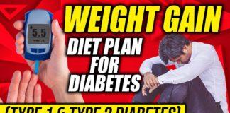 Weight gain diet plan for diabetic patients in Hindi | Type 1 & 2 Diabetes me Vajan Kaise badhaye ?