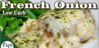 French Onion Chicken – Savory Chicken – Low Carb Keto Recipes